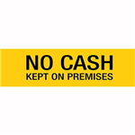 APLI NO CASH KEPT ON PREMISES SELF ADHESIVE SIGN YELLOW